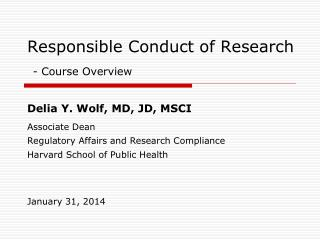 Responsible Conduct of Research - Course Overview