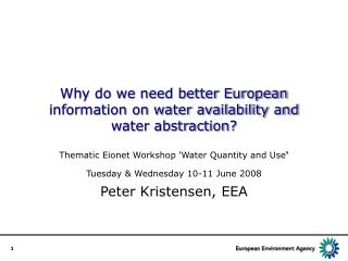 Why do we need better European information on water availability and water abstraction?