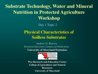Physical Characteristics of  Soilless Substrates