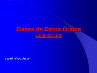 Bases de Datos Oracle Optimización