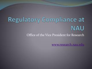 Regulatory Compliance at NAU