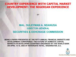 COUNTRY EXPERIENCE WITH CAPITAL MARKET DEVELOPMENT: THE NIGERIAN EXPERIENCE