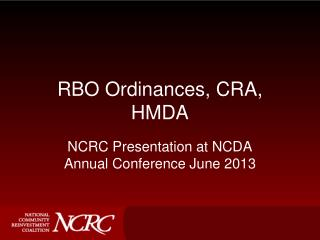RBO Ordinances, CRA, HMDA