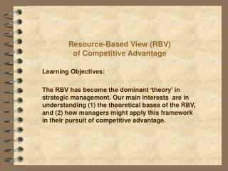 Resource-Based View (RBV) of Competitive Advantage