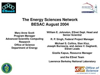 The Energy Sciences Network BESAC August 2004