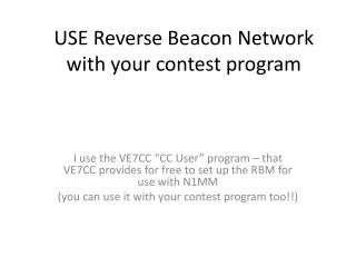 USE Reverse Beacon Network with your contest program