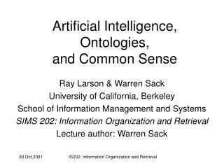 Artificial Intelligence, Ontologies,  and Common Sense