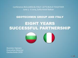 geotechmin group and italy eight years  successful partnership