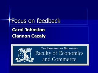 Focus on feedback