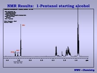 NMR Results:  1-Pentanol starting alcohol
