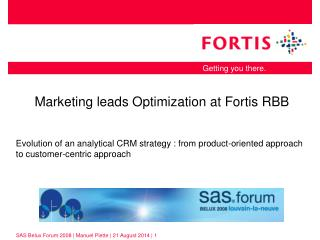 Marketing leads Optimization at Fortis RBB
