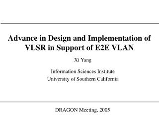 Advance in Design and Implementation of VLSR in Support of E2E VLAN