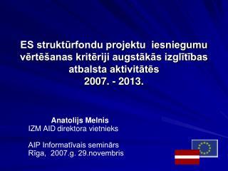 Anatolijs Melnis IZM AID direktora vietnieks
