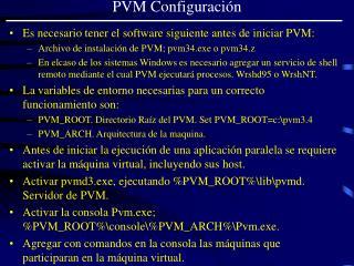 PVM Configuración