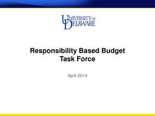 Responsibility Based Budget Task Force