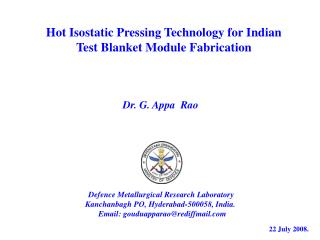 Hot Isostatic Pressing Technology for Indian Test Blanket Module Fabrication