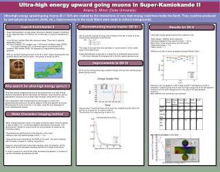 Ultra-high energy upward going muons in Super-Kamiokande II Ariana S. Minot (Duke University)