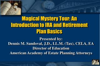 Magical Mystery Tour: An Introduction to IRA and Retirement Plan Basics