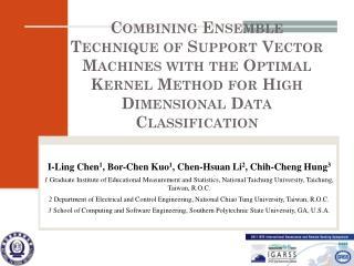 I-Ling Chen 1 , Bor-Chen Kuo 1 , Chen-Hsuan Li 2 ,  Chih-Cheng Hung 3