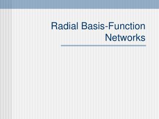 Radial Basis-Function Networks