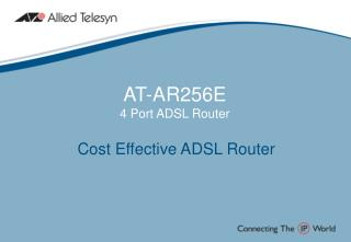 AT-AR256E 4 Port ADSL Router