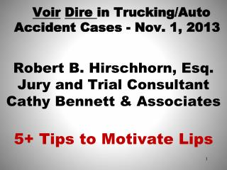Voir Dire  in Trucking/Auto Accident Cases - Nov. 1, 2013