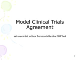 Model Clinical Trials Agreement as implemented by Royal Brompton & Harefield NHS Trust