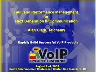 Fault and Performance Management  for  Next Generation IP Communication Alan Clark, Telchemy