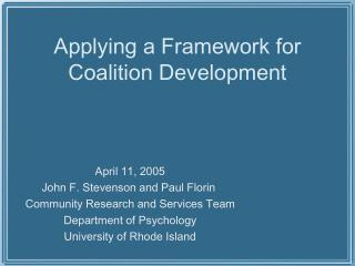 Applying a Framework for Coalition Development