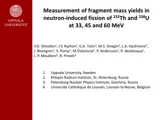 Measurement of fragment mass yields in  neutron-induced fission of  232 Th and  238 U