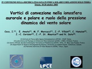 IV CONVEGNO SULLA RICERCA ITALIANA IN FISICA SOLARE E RELAZIONI SOLE-TERRA