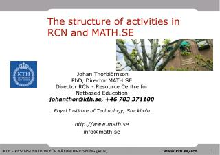 The structure of activities in RCN and MATH.SE