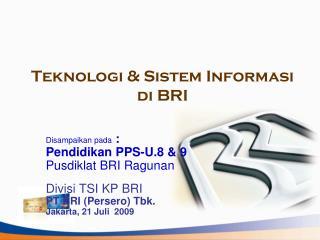 Teknologi & Sistem Informasi di BRI