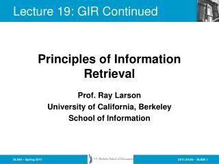 Lecture 19: GIR Continued