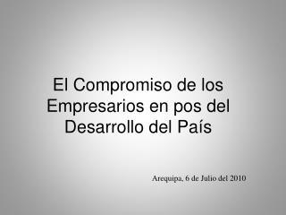 El Compromiso de los Empresarios en pos del Desarrollo del País