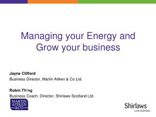 Managing your Energy and Grow your business
