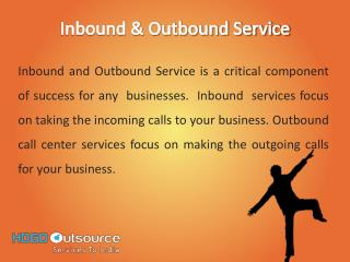 Inbound and Outbound Services –  Outsource Service
