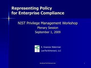 Representing Policy   for Enterprise Compliance
