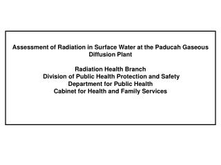 Assessment of Radiation in Surface Water at the Paducah Gaseous Diffusion Plant