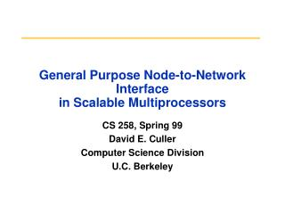 General Purpose Node-to-Network Interface in Scalable Multiprocessors