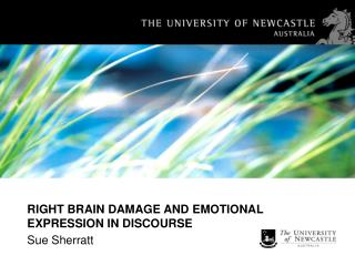 RIGHT BRAIN DAMAGE AND EMOTIONAL EXPRESSION IN DISCOURSE