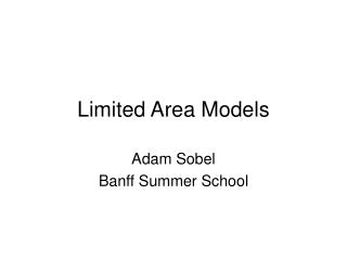 Limited Area Models