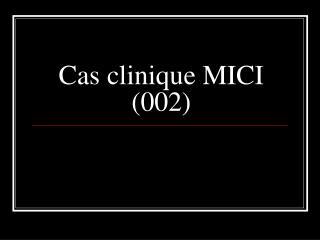 Cas clinique MICI (002)