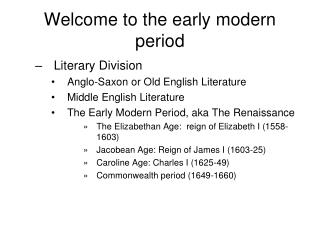 Welcome to the early modern period