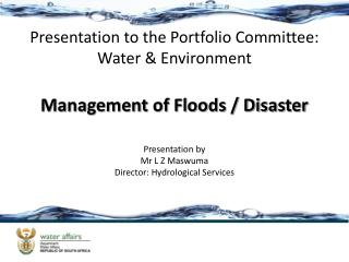 Presentation to the Portfolio Committee: Water  Environment