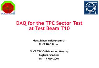 DAQ for the TPC Sector Test at Test Beam T10