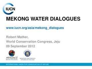 MEKONG WATER DIALOGUES