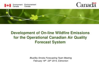 Development of On-line Wildfire Emissions for the Operational Canadian Air Quality Forecast System