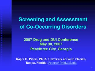 Screening and Assessment of Co-Occurring Disorders
