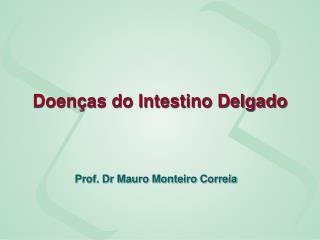 Doenças do Intestino Delgado